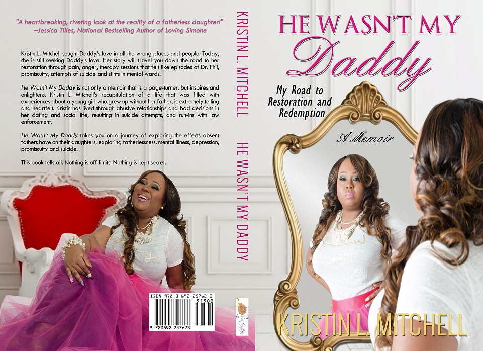 Kristin L  Mitchell author of He Wasn't My Daddy: My Road to